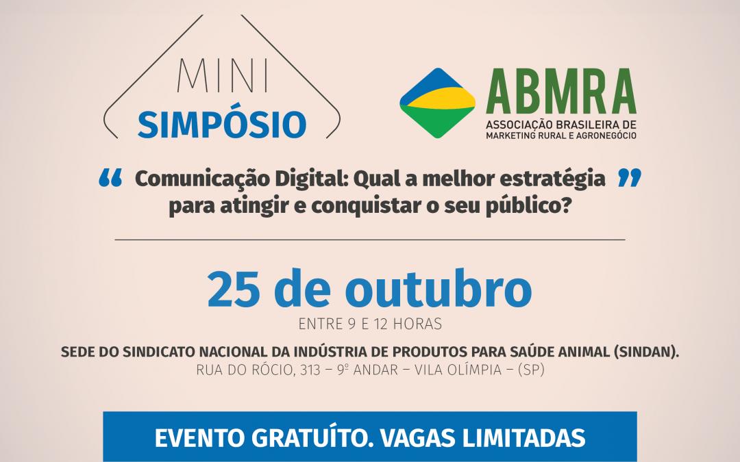 """Mini Simpósio ABMRA – """"Comunicação Digital: Qual a melhor estratégia  para atingir e conquistar o seu público?"""""""