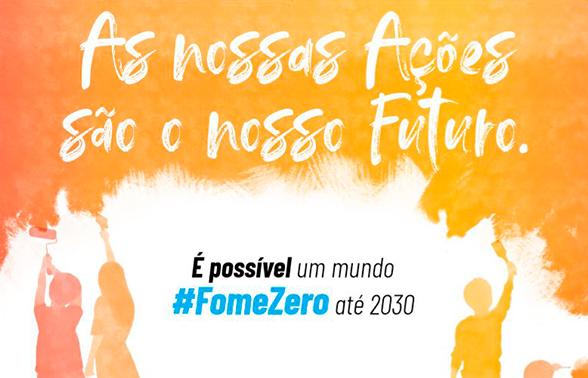 A Organização das Nações Unidas para a Alimentação e a Agricultura (FAO) lança campanha: Um mundo #fomezero para 2030 é possível