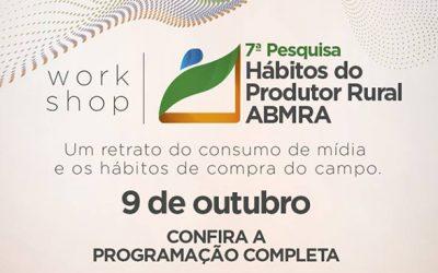 Workshop 7ª Pesquisa Hábitos do Produtor Rural ABMRA
