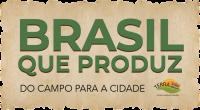 Brasil que Produz do campo para a cidade